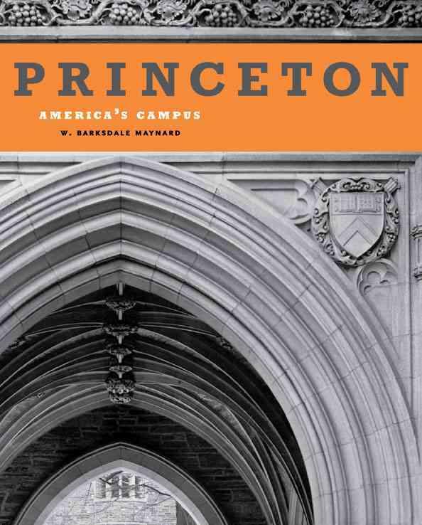 Princeton By Maynard, W. Barksdale